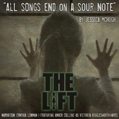 "S2E8: ""All Songs End on a Sour Note"" by Jessica McHugh"