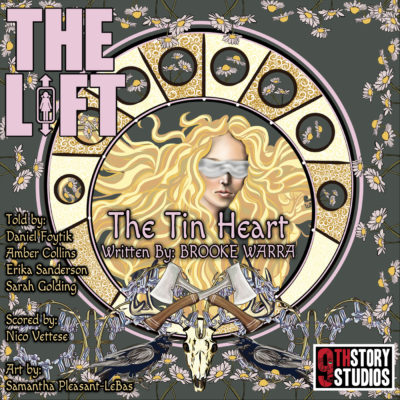 "S2E16: ""The Tin Heart"" by Brooke Warra"