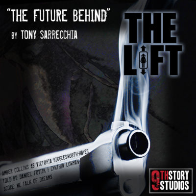 "S2E17: ""The Future Behind"" by Tony Sarrecchia"
