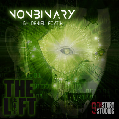 "S2E19: ""Non-Binary"" by Daniel Foytik"