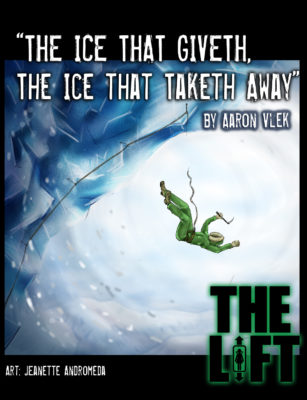 "S2E5: ""The Ice That Giveth, The Ice That Taketh Away"" by Aaron Vlek"