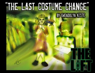 "S2E0: ""The Last Costume Change"" by Gwendolyn Kiste"
