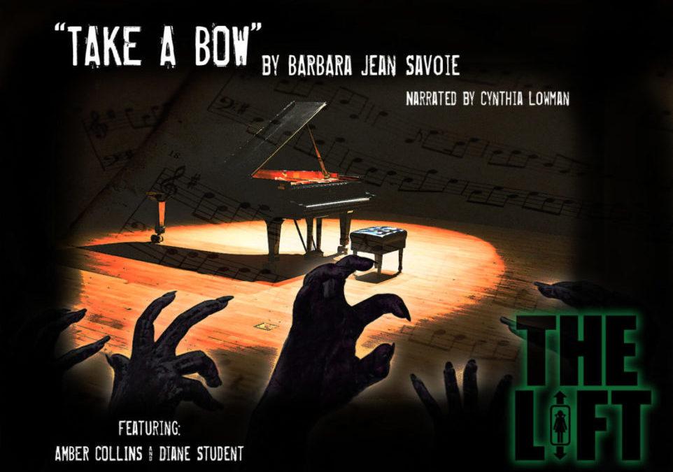 """S2E7: """"Take a Bow"""" by Barbara Jean Savoie"""